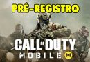 PRÉ-REGISTRO Detalhado do Call of Duty Mobile