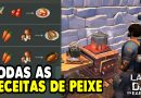 TODAS AS RECEITAS DE PEIXE E ATRIBUTOS – LAST DAY ON EARTH