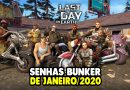 SENHAS BUNKER DE JANEIRO DE 2020 – Last Day On Earth