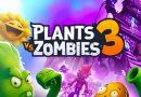 SAIU PLANTS VS. ZOMBIES 3 PARA ANDROID E IOS
