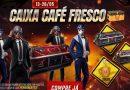 CHEGOU A CAIXA CAFÉ FRESCO NO FREE FIRE