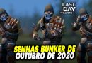 SENHAS BUNKER DE OUTUBRO DE 2020 – Last Day On Earth