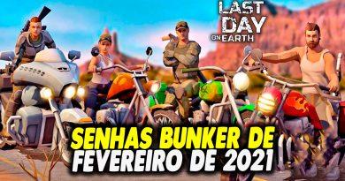 SENHAS BUNKER DE FEVEREIRO DE 2021 – Last Day On Earth