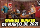 SENHAS BUNKER DE MARÇO DE 2021 – Last Day On Earth
