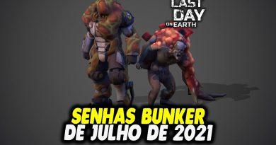 SENHAS BUNKER DE JULHO DE 2021 – Last Day On Earth