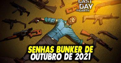 SENHAS BUNKER DE OUTUBRO DE 2021 – Last Day On Earth